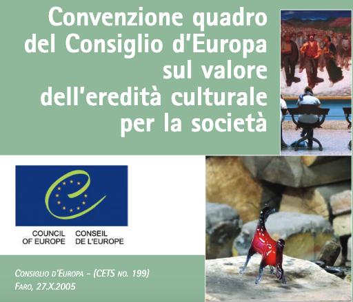 La Convenzione di Faro: il trattato che censura il nostro patrimonio